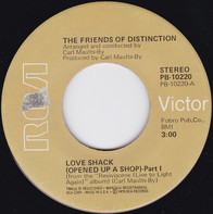 The Friends Of Distinction - Love Shack (Opened Up A Shop) Part 1 & 2