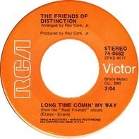 The Friends Of Distinction - Let Me Be / Long Time Comin' My Way