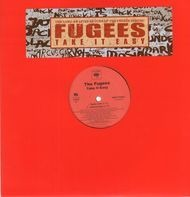 The Fugees - Take It Easy