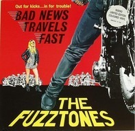 The Fuzztones - Bad News Travels Fast