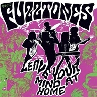 The Fuzztones - Leave Your Mind At Home (lp+7')