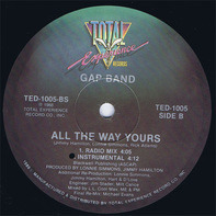 The Gap Band - All The Way Yours