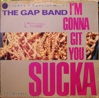 The Gap Band - I'm Gonna Git You Sucka