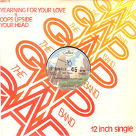 The Gap Band - Yearning For Your Love / Oops Upside Your Head