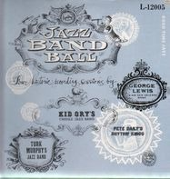 George Lewis, Turk Murphy, Kid Ory, Pete Daily - Jazz Band Ball