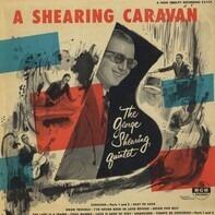The George Shearing Quintet - A Shearing Caravan