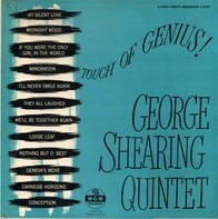 The George Shearing Quintet - Touch Of Genius!