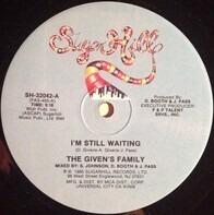 The Givens Family - I'm Still Waiting