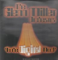 The Glenn Miller Orchestra - In The Digital Mood
