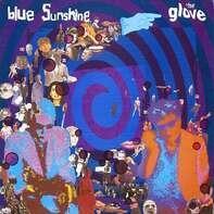 GLOVE - Blue Sunshine