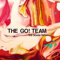 The Go! Team - The Scene Between - Limited Edition