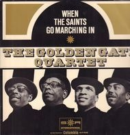 The Golden Gate Quartet - When The Saints Go Marching In
