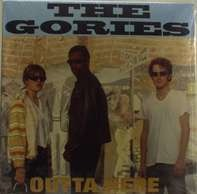 The GORIES - Outta Here