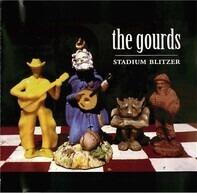The Gourds - Stadium Blitzer