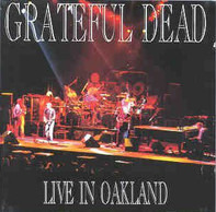 The Grateful Dead - Live In Oakland