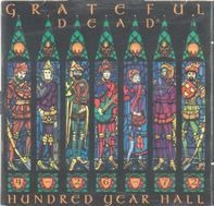 The Grateful Dead - Hundred Year Hall