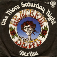 The Grateful Dead - One More Saturday Night