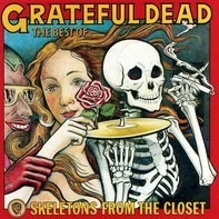 The Grateful Dead - The Best Of The Grateful Dead: Skeletons From The Closet