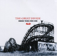 The Great Divide - Under Your Own Sun