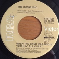 The Guess Who - When The Band Was Singing 'Shakin All Over'