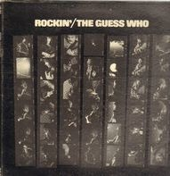 The Guess Who - Rockin'