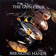 The Gun Club - Breaking Hands