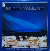 The Hanna-Fontana Band Featuring Jake Hanna And Carl Fontana - Live at Concord