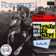 The HEADCOATEES - Girlsville/The Kids Are All Square