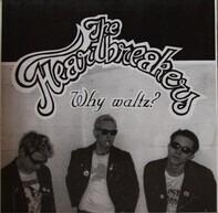 The Heartbreakers - Why Waltz?