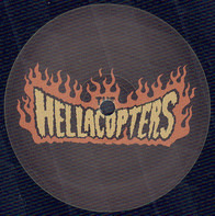 The Hellacopters - My Mephistophelean Creed/Don't Stop Now (ltd.12'')