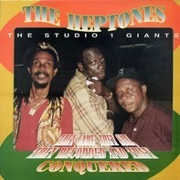 The Heptones - They Came, They Saw, They Recorded And They Conquered