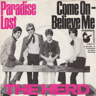 The Herd - Paradise Lost / Come On - Believe Me