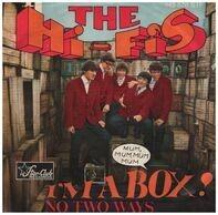 The Hifis - I'm A Box (Mum-Mum-Mum)