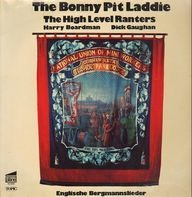 The High Level Ranters - The Bonny Pit Laddie