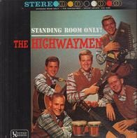 Highwaymen - Standing Room Only!