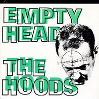 The Hoods - Empty Head
