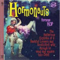 The HORMONAUTS - Hormone Hop