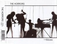 The Horrors - Gloves