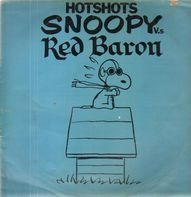 The Hotshots - Snoopy V.s The Red Baron