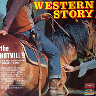 The Hotvill's and The Golddiggers « Square » Band - Western Story