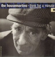 The Housemartins - Think For A Minute (New Version)