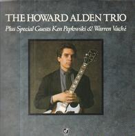 The Howard Alden Trio - The Howard Alden Trio Plus Special Guests Ken Peplowski & Warren Vaché
