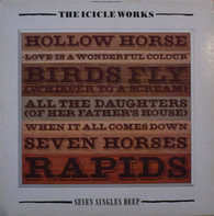 The Icicle Works - Seven Singles Deep