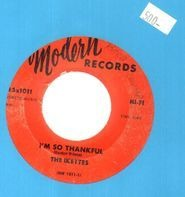 The Ikettes - I'm So Thankful / Don't Feel Sorry For Me