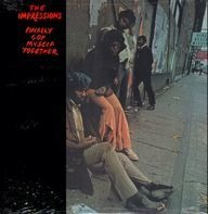 The Impressions - Finally Got Myself Together