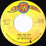 The Impressions - Fool For You