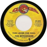 The Impressions - This Loves For Real