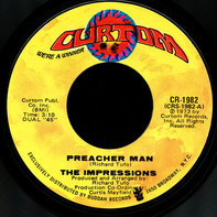The Impressions - Preacher Man / Times Have Changed