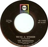 The Impressions - We're A Winner / It's All Over