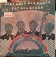 The Ink Spots - Just Like Old Times